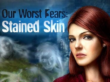 Our Worst Fears: Stained Skin Free Game