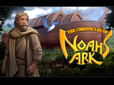 The Chronicles of Noah's Ark Free Game